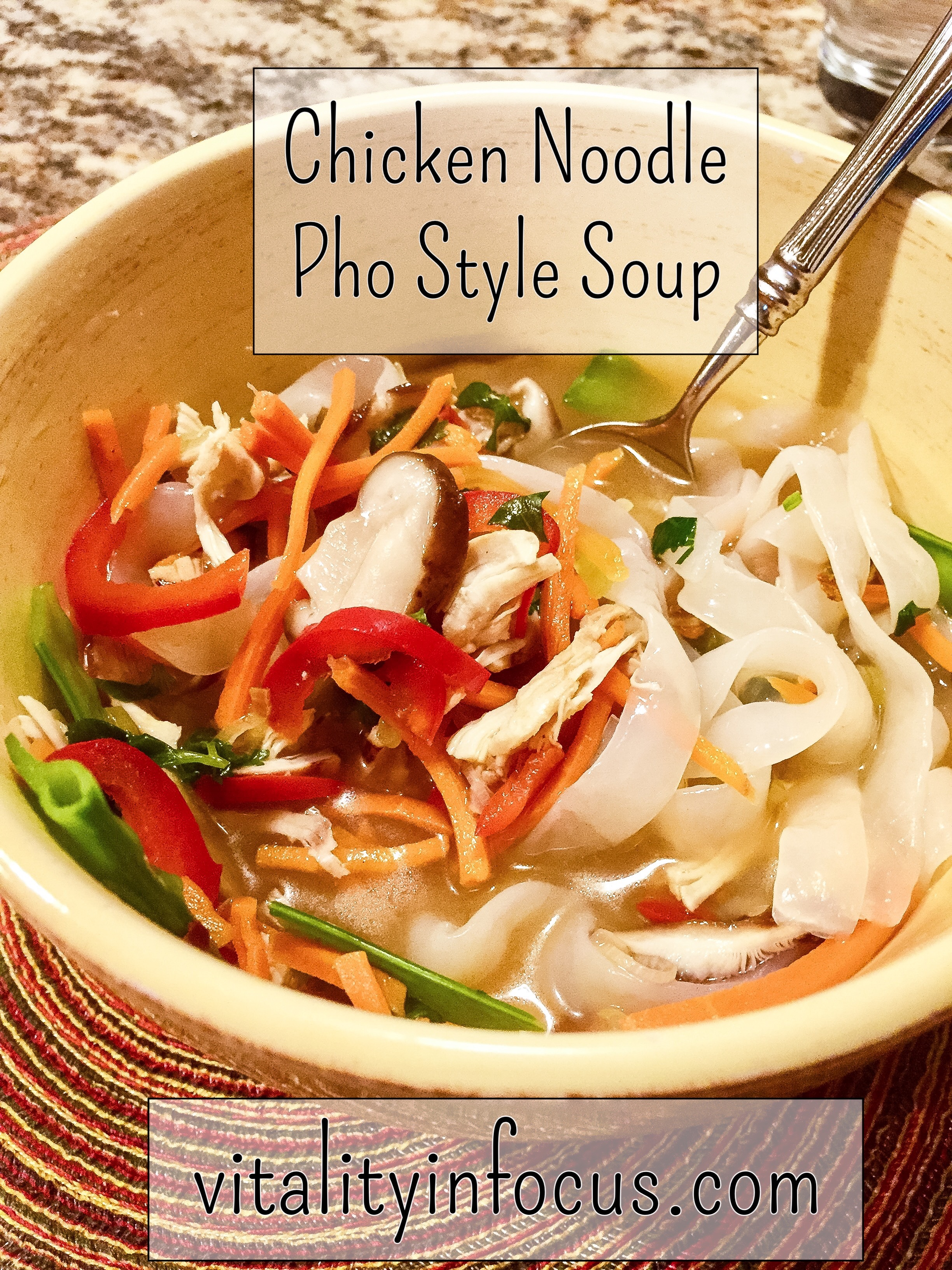 Chicken Noodle Pho-Style Soup with Vegetables
